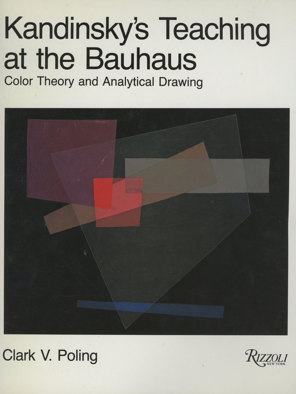 Kandinskys Teaching At The Bauhaus Color Theory And Analytical Drawing