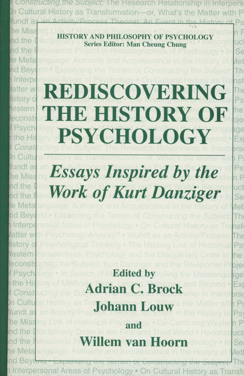 rediscovering the history of psychology essays inspired by the new