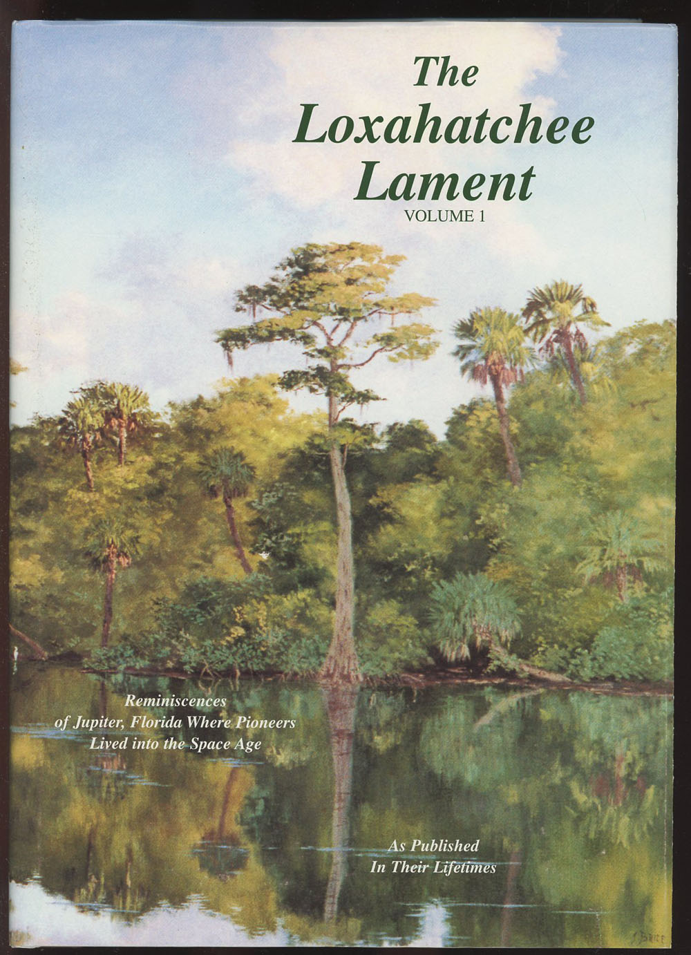 Where Is Jupiter Florida >> Details About Ives M Cary Loxahatchee Lament Volume One Reminiscences Of Jupiter Florida