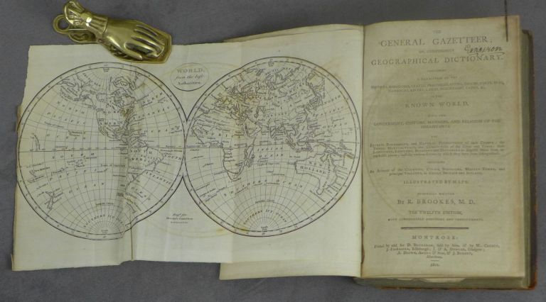 The General Gazetteer; or Compendious Geographical Dictionary: Containing a Description of the empires, kingdoms, states, Provinces... in the Known World. R. Brookes.