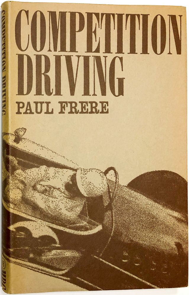 Competition Driving. Paul Frere.
