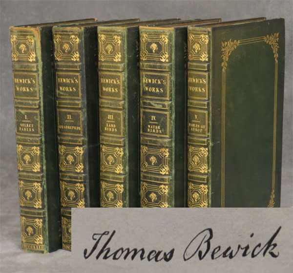 The Works of Thomas Bewick, in 5 volumes (volume 1...