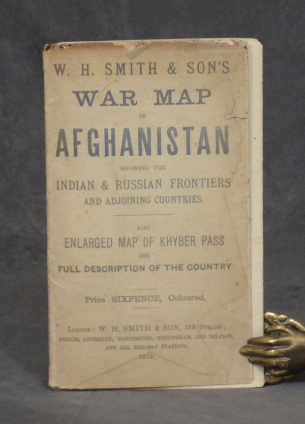 War Map of Afghanistan, showing the Indian and Russian Frontiers and Adjoining Countries, also enlarged map of Khyber Pass and Full Description of the Country. W. H. Smith, Map Afghanistan.