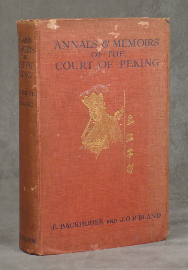 Annals and Memoirs of the Court of Peking: From the...