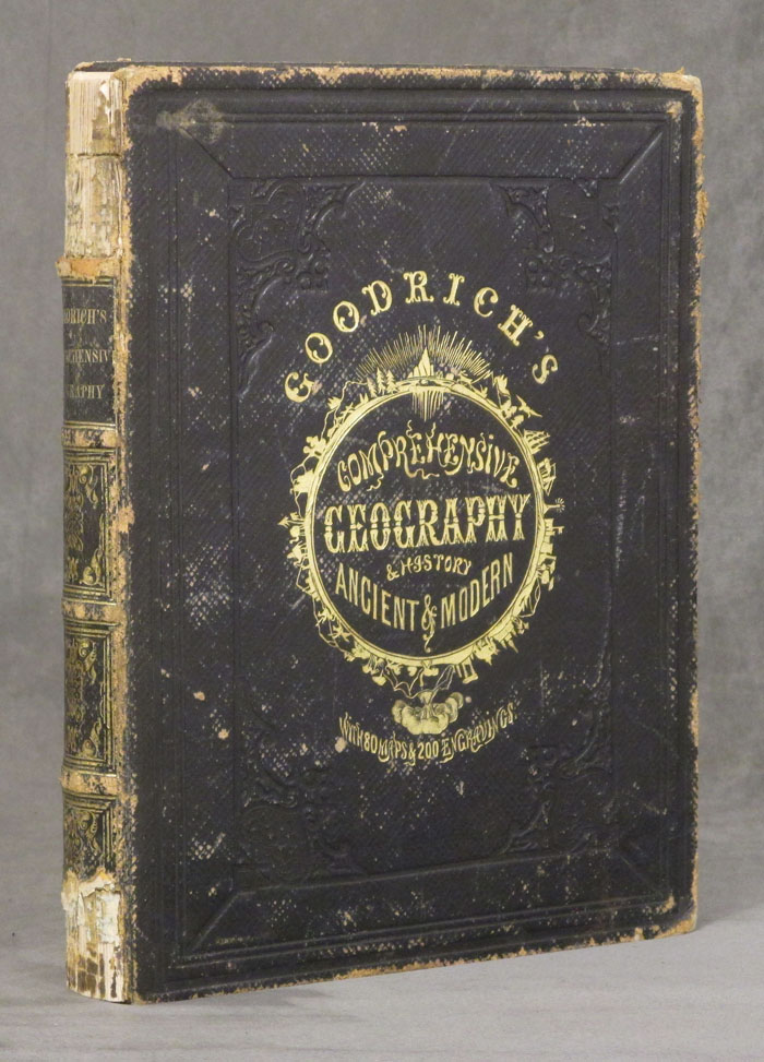 A Comprehensive Geography and History Ancient and Modern. S. G. Goodrich.