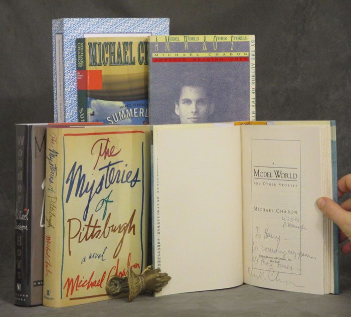 Group of 6 books by Michael Chabon inscribed to his early mentor and employer: The Mysteries of Pittsburgh, 1988, First Edition in dust jacket -- A Model World, 1991, First Edition in dust jacket-- A Model World, 1991, advance review copy-- Wonder Boys, 1995, First Edition in dust jacket -- The Amazing Adventures of Kavalier and Clay, 2000, proof copy -- Summerland, 2002, advance copy. Michael Chabon.