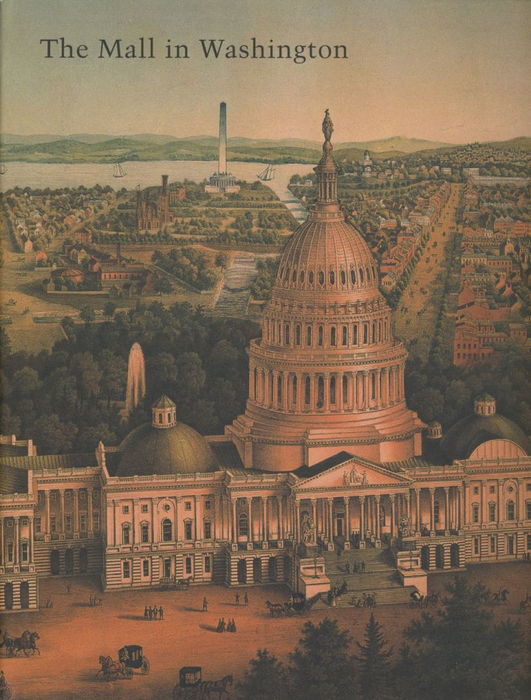The Mall in Washington, 1791-1991 (Studies in the History of Art). Richard Longstreth, Therese O'Malley, intro.
