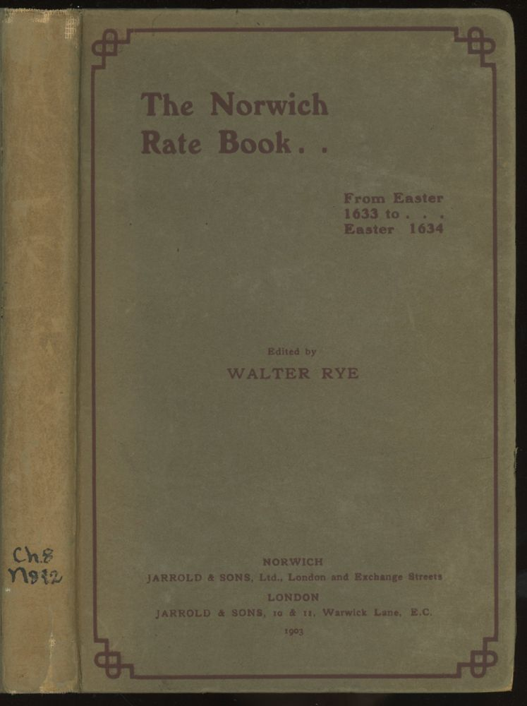 The Norwich Rate Book: From Easter 1633 to Easter 1634