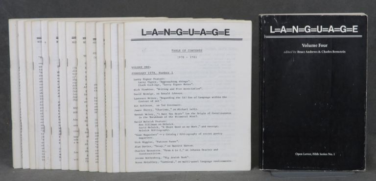 L=a=n=g=u=a=g=e (Language) -- complete run of 12 issues plus 3 supplements, table of contents issue and Volume 4. Charles Bernstein, Bruce Andrews, Jackson Mac Low Ron Silliman, Hannah Weiner, Nick Piombino, Jerome Rothenberg, Jed Rasula, Larry Eigner, Terry Eagleton, Kathy Acker, Robert Grenier, Dick Higgins, Susan Howe, Lyn Hejinian, Clark Coolidge, Bernadette Mayer.
