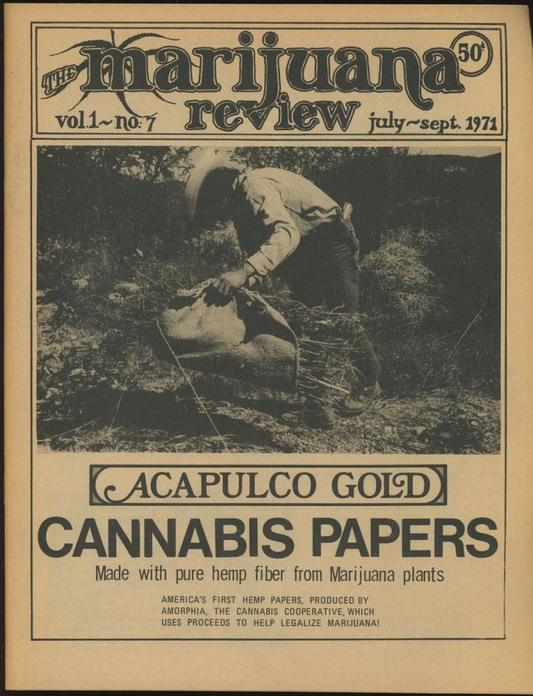 The Marijuana Review, Number 7, July-September, 1971