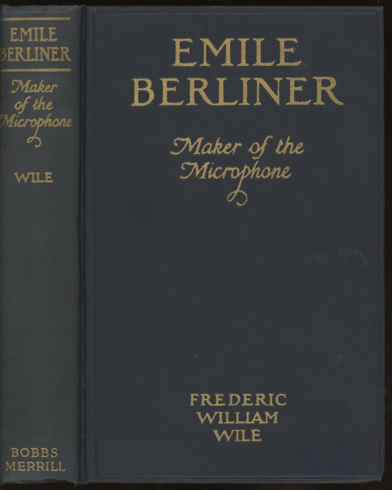 Emile Berliner: Maker of the Microphone