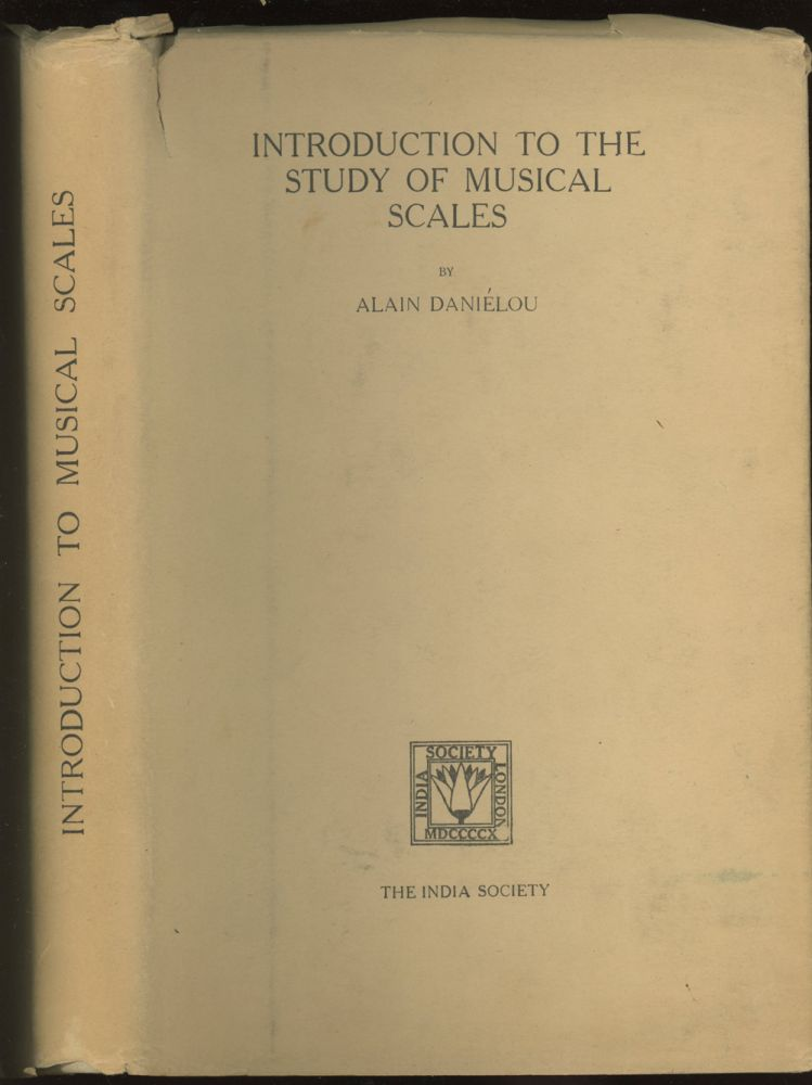 Introduction To The Study of Musical Scales -- inscribed by the author to Lin Yutang. Alain Danielou.