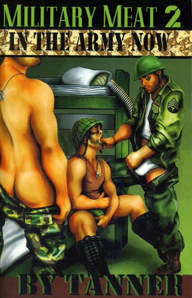 Military Meat 2: In The Army Now. Tanner.
