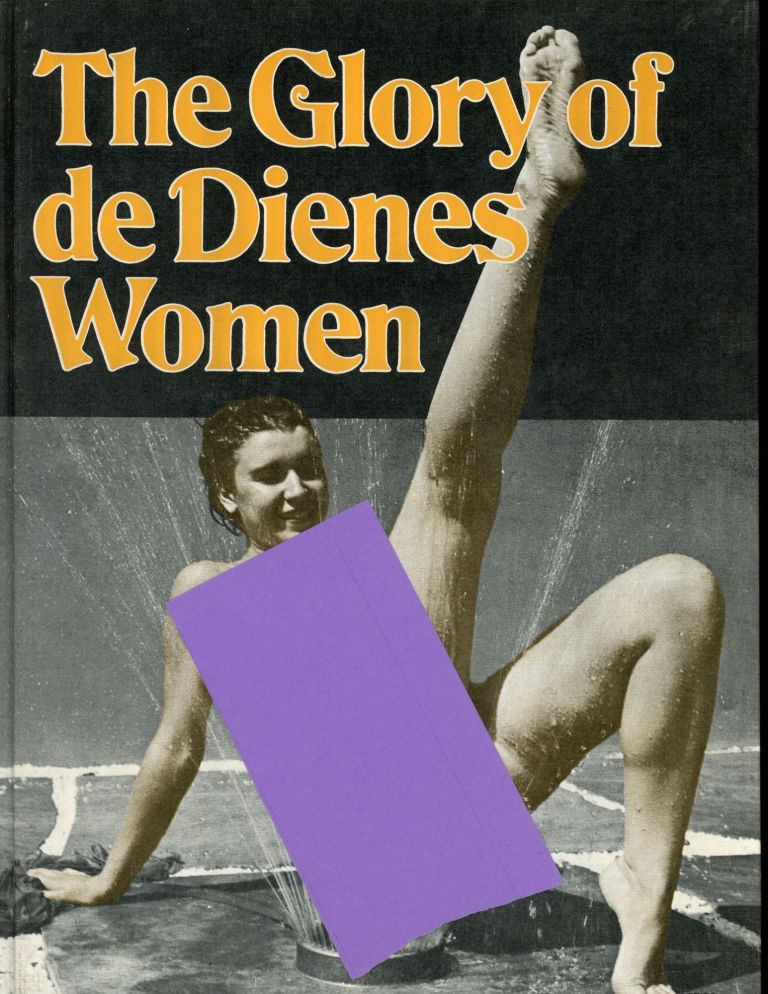 The Glory of De Dienes Women. Andre De Dienes.