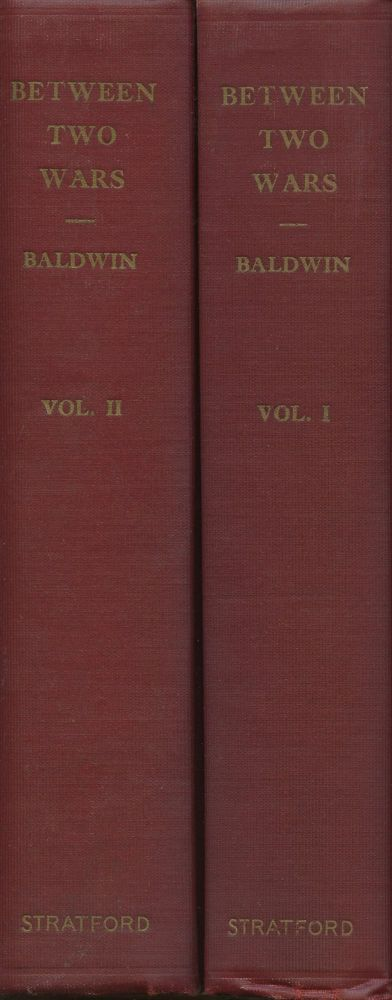 Between Two Wars, 1861-1921: Memories, Opinions and Letters Received (Two...