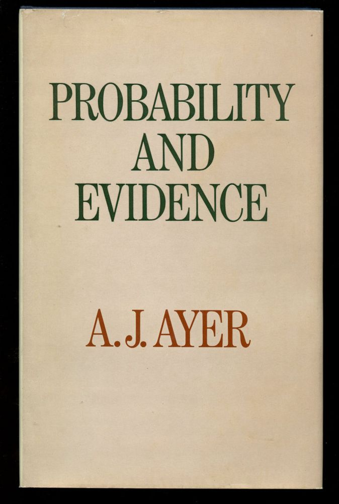 Probability and Evidence. A. J. Ayer.