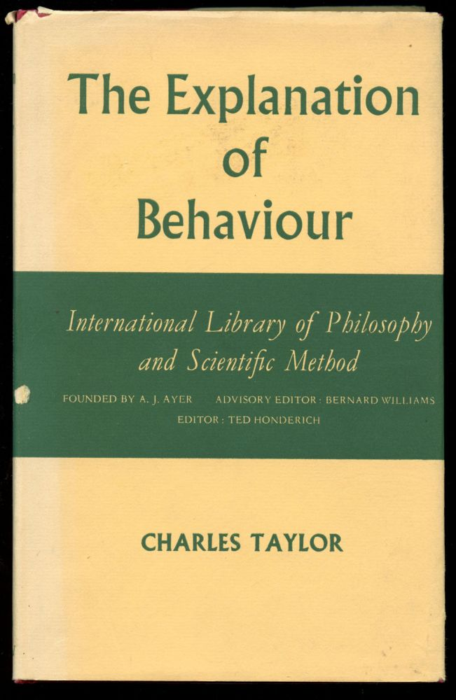 The Explanation of Behaviour. Charles Taylor.