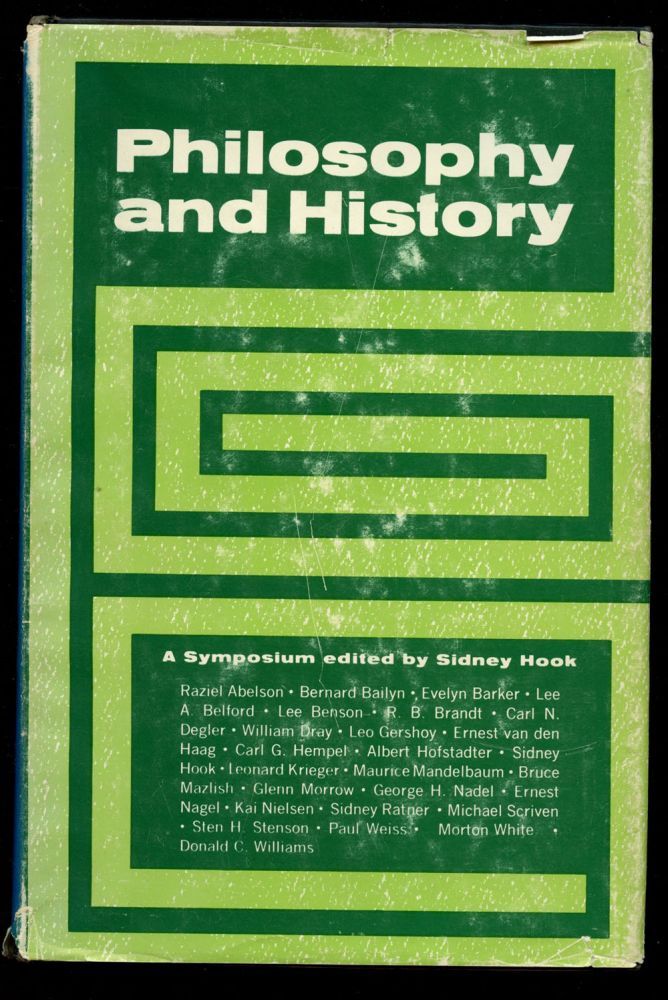 Philosophy and History: A Symposium. Sidney Hook.