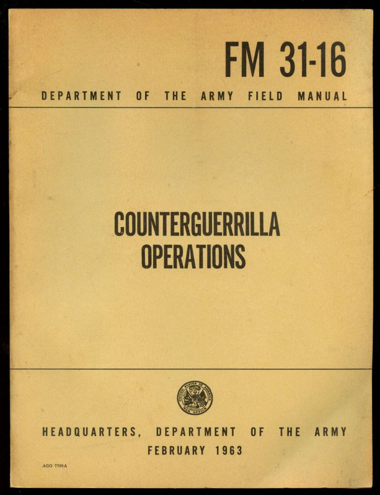 Counterguerrilla Operations: FM 31-16. Department of the Army.