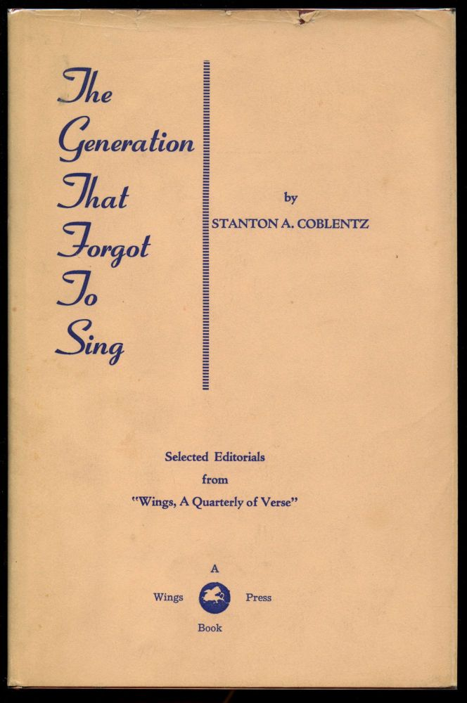 The Generation that Forgot to Sing. Stanton A. Coblentz.