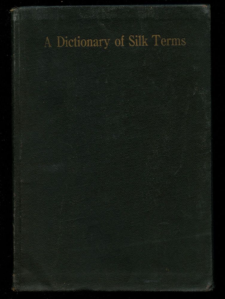 A Dictionary of Silk Terms. n/a.