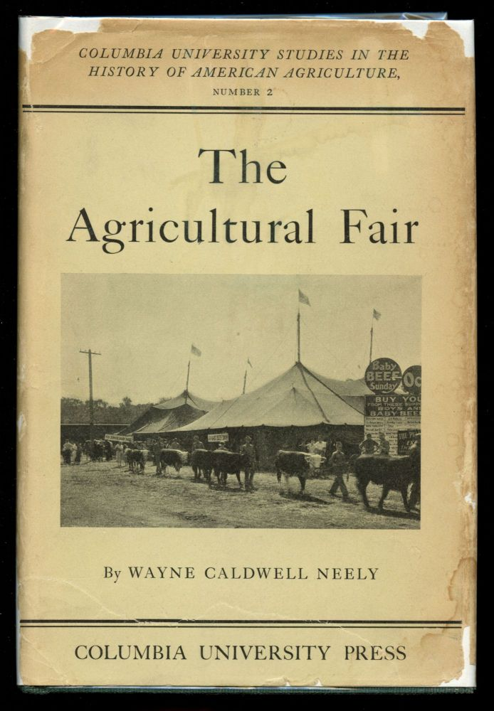 The Agricultural Fair [Inscribed by Neely]. Wayne Caldwell Neely.