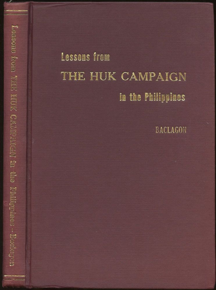 Lessons from the Huk Campaign in the Philippines. Uldarico S. Baclagon.