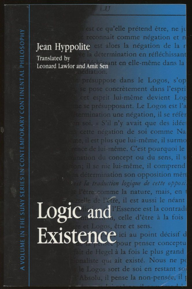 Logic and Existence. Jean Hyppolite, Leonard Lawlor, Amit Sen.