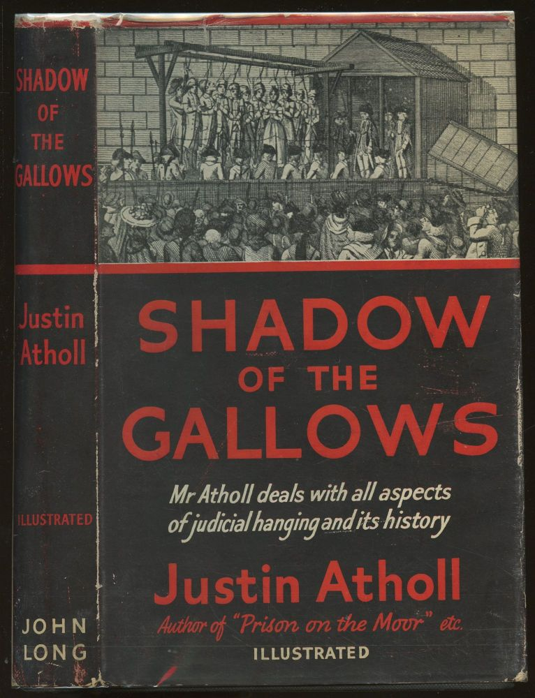 Shadow of the Gallows. Justin Atholl.