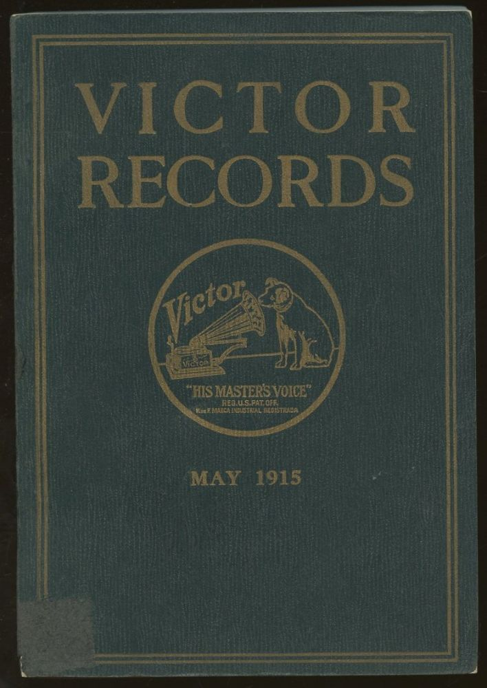 Victor Records: May 1915. n/a.