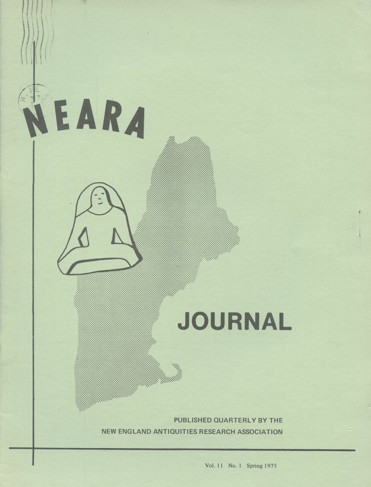 NEARA Newsletter: Vol. 11, No. 1, Spring 1975--Issue No. 36. New England Antiquities Research Association.