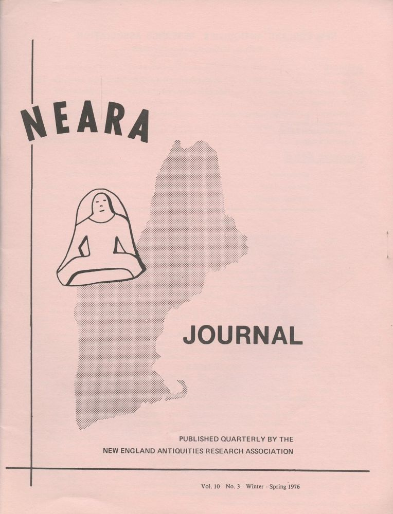 NEARA Newsletter: Vol. 10, No. 3, Winter-Spring 1976--Issue No. 38. New England Antiquities Research Association.