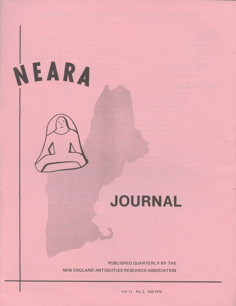 NEARA Newsletter: Vol. 11, No. 2, Fall 1976--Issue No. 40. New England Antiquities Research Association.