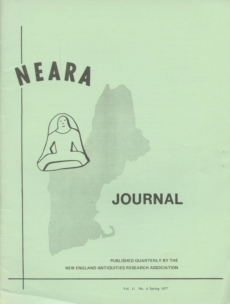 NEARA Newsletter: Vol. 11, No. 4, Spring 1977--Issue No. 42. New England Antiquities Research Association.