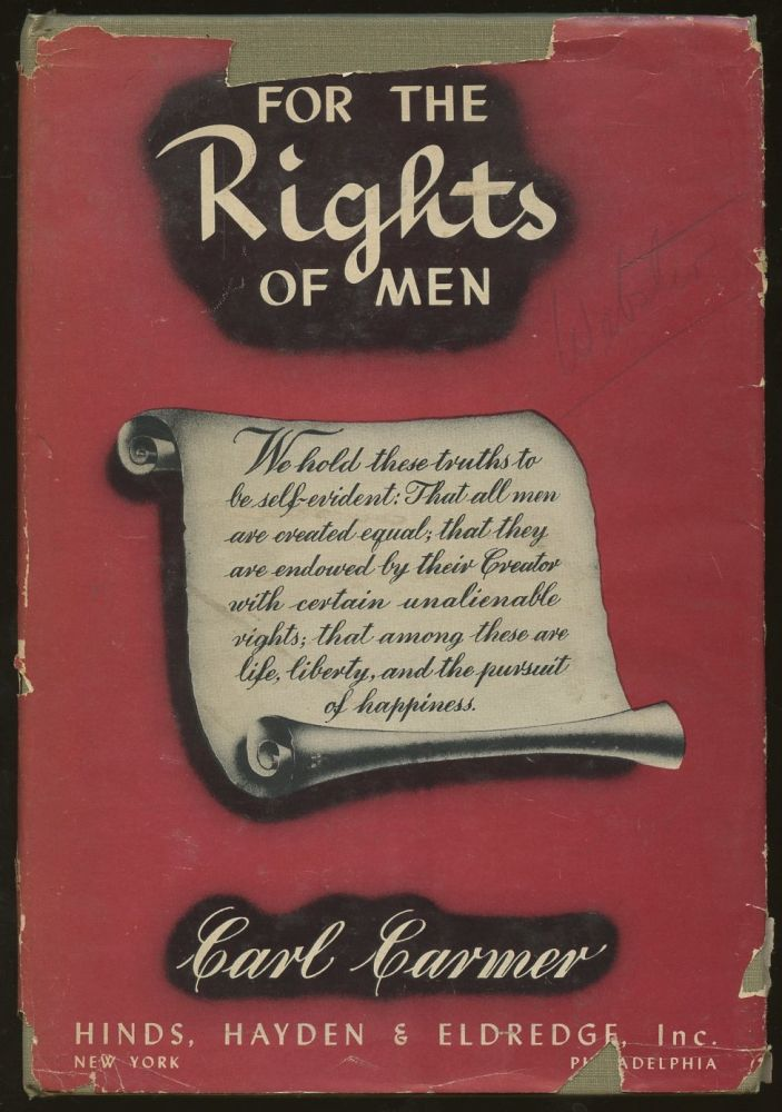 For the Rights of Men. Carl Carmer.