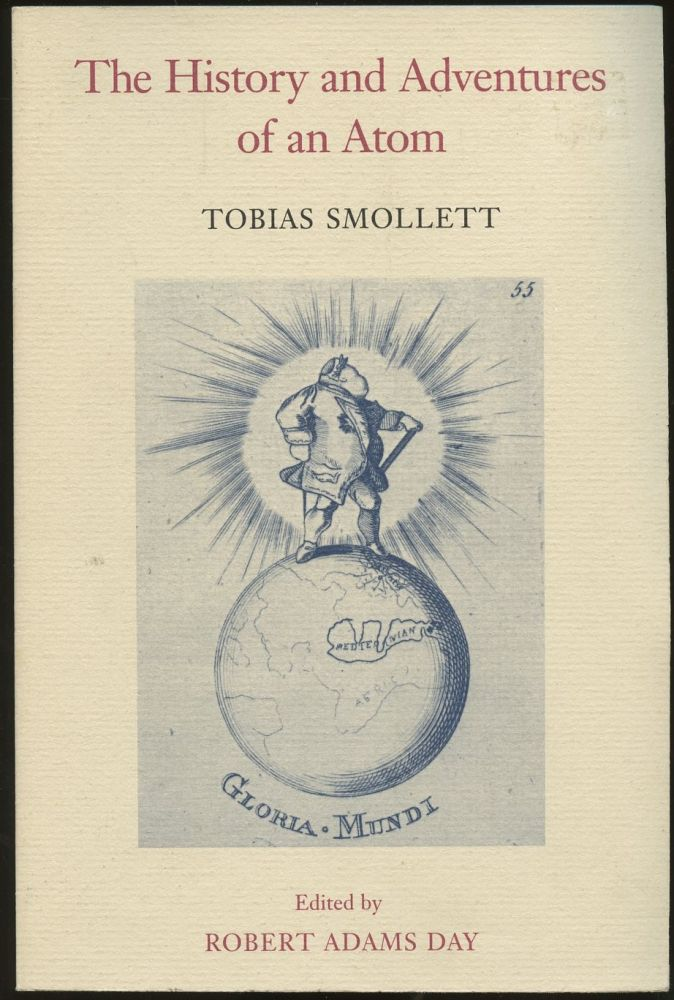 The History and Adventures of an Atom. Tobias Smollett, Robert Adams Day.