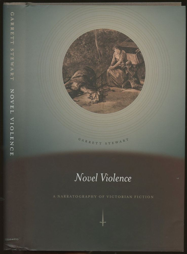 Novel Violence: A Narratography of Victorian Fiction. Garrett Stewart.