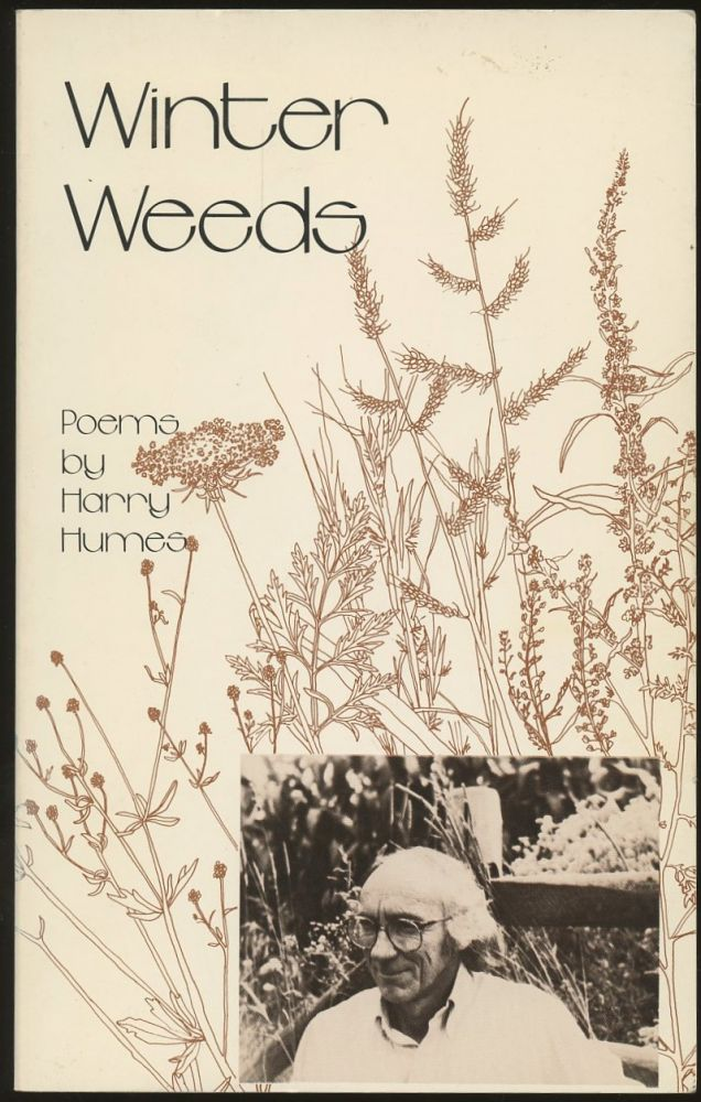 Winter Weeds [Inscribed by Humes!]. Harry Humes.