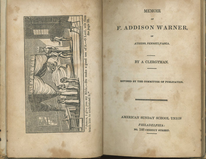 Memoir of F. Addison Warner of Athens, Pennsylvania + The Pilgrim in Many Lands. A Clergyman.