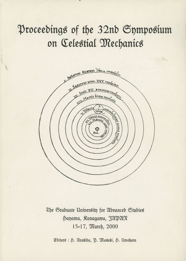 Proceedings of the 32nd Symposium on Celestial Mechanics: The Graduate...