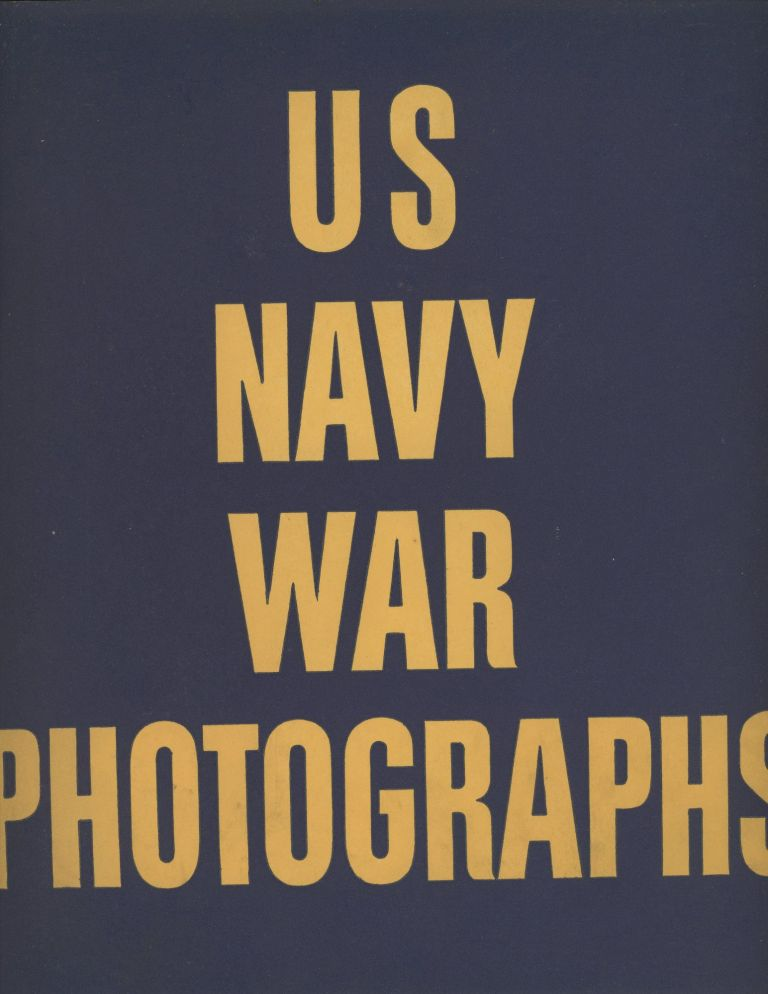 US Navy War Photographs, Pearl Hzarbor to Tokyo Harbor