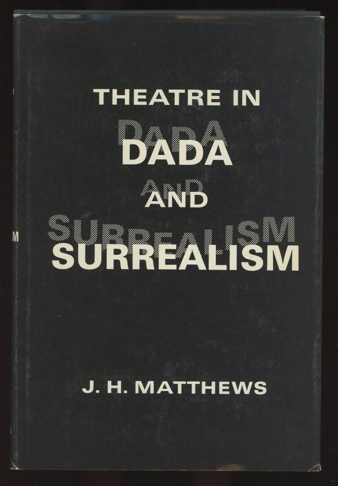Theatre in Dada and Surrealism