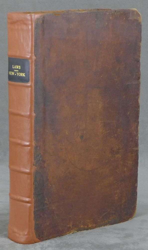 Laws of the State of New-York, comprising the Constitution and the Acts of Legislature Since the Revolution... (1789)