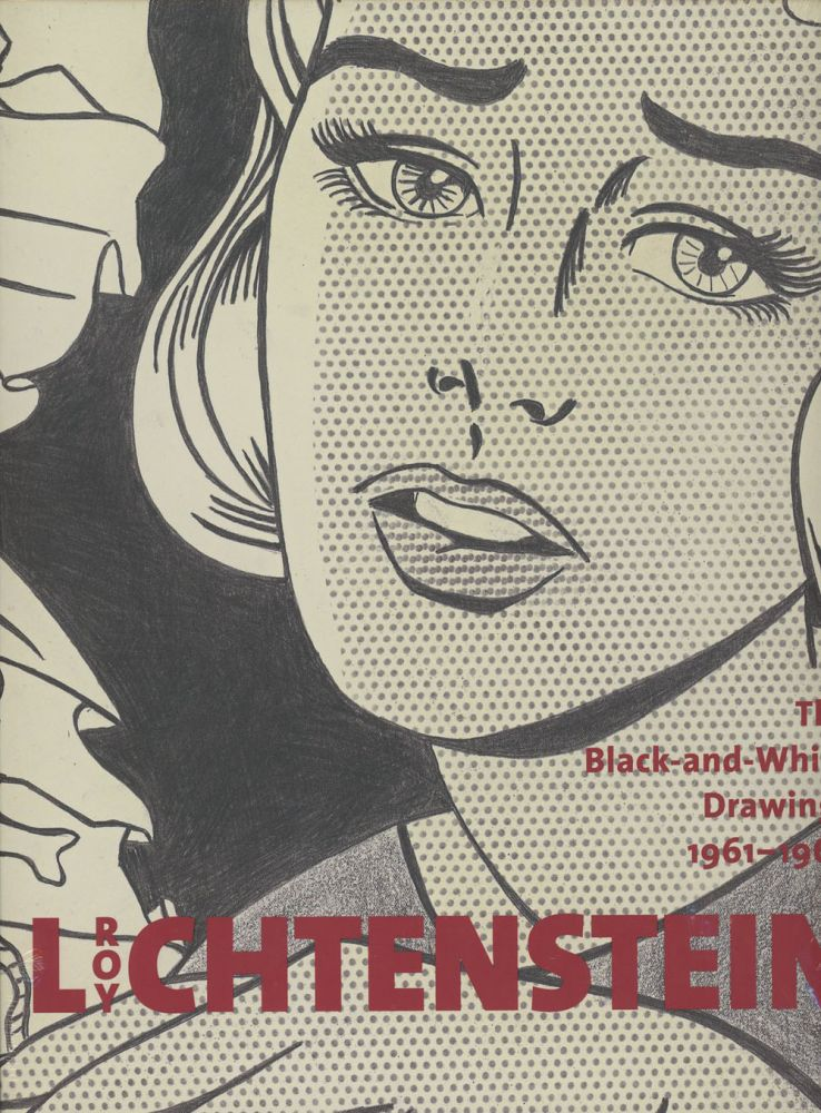 Roy Lichtenstein, The Black and White Drawings, 1961-1968