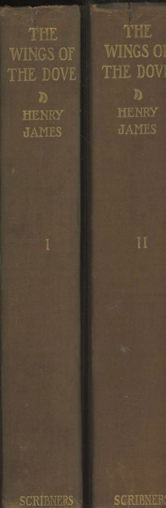 The Wings of the Dove (2 Vols.). Henry James.