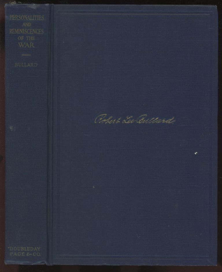 Personalities and Reminiscences of the War. Robert Lee Bullard.