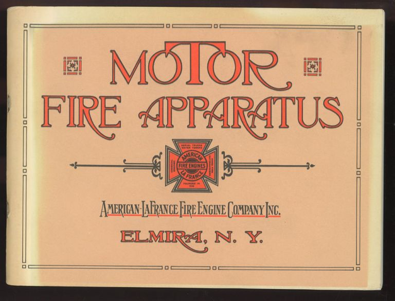 Motor Apparatus for Fire Department Service: Strength, Power, Balance. Inc American-LaFrance Fire Engine Company.