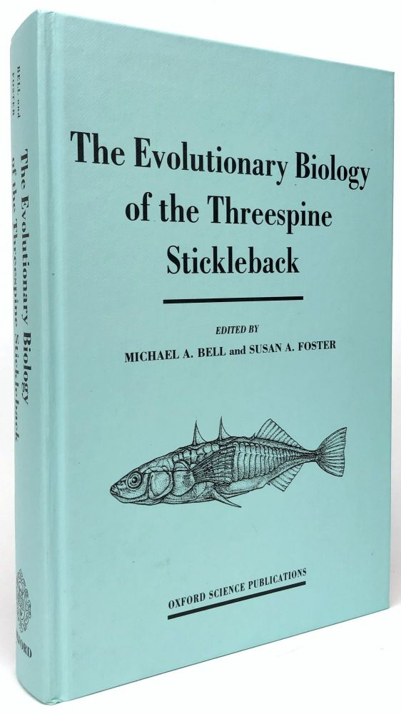 The Evolutionary Biology of the Threespine Stickleback. Susan Foster, Michael Bell.