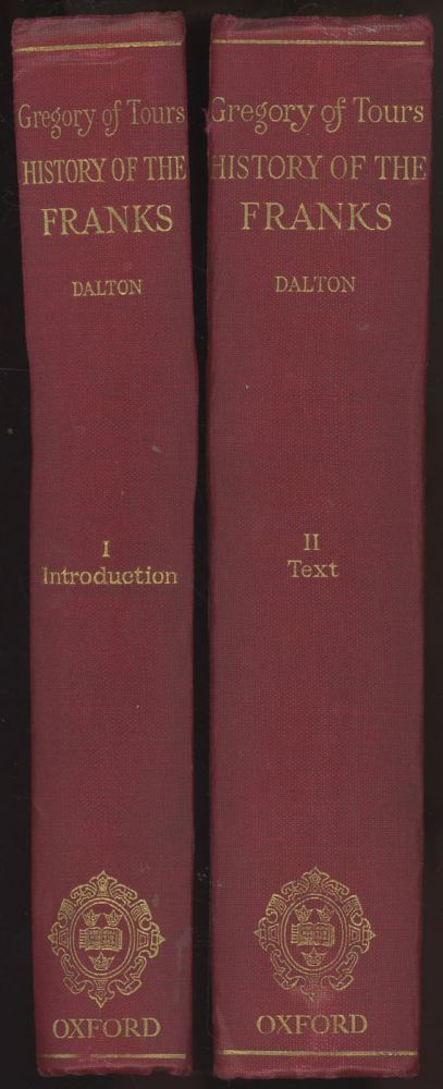 History of the Franks, Complete in 2 Volumes, 1927 hardcovers. Gregory of Tours, O M. Dalton, and intro.