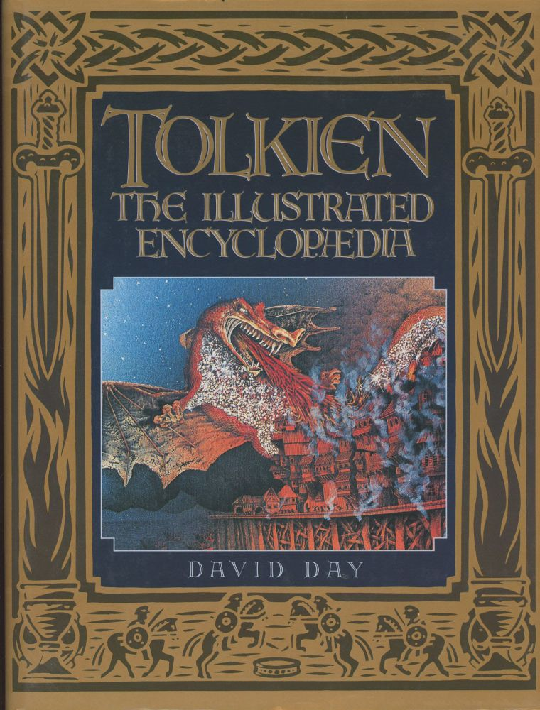Tolkien: The Illustrated Encyclopaedia. David Day.